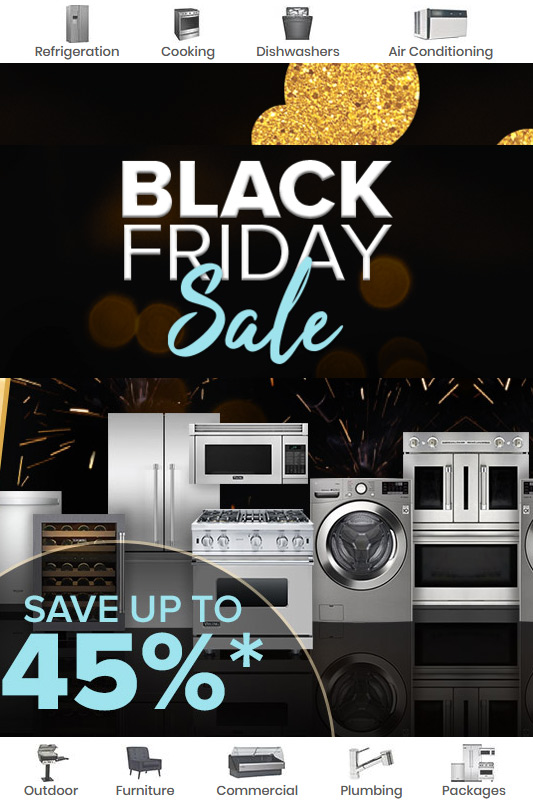 Save 45% on Appliances and more!!
